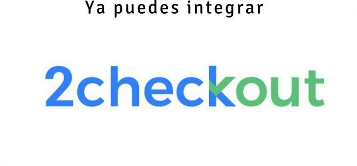¡Ya puedes integrar 2Checkout en tu tienda Addonmall!