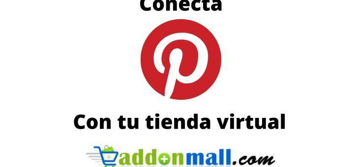 Pasos para conectar Pinterest con tu Tienda Virtual Addonmall